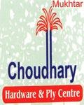 Choudhary (Hardware & Ply Center)