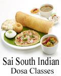 Sai South Indian Dosa Classes