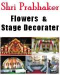 Shri Prabhaker Flower & Stage Decorator