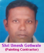 Shri Umesh Gotiwale (Painting Contractor)
