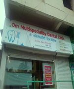 Om Multispeciality Dental Clinic
