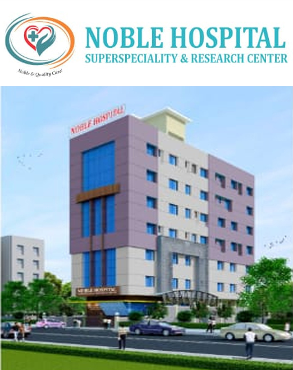 NOBLE HOSPITAL <BR> SUPERSPECIALITY & RESEARCH CENTER